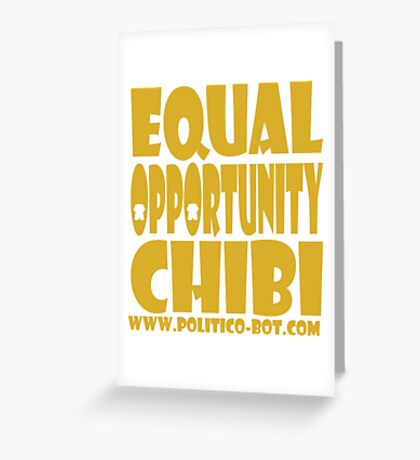 POLITICO'BOT: Equal Opportunity Chibi Greeting Card