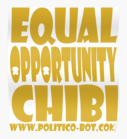 POLITICO'BOT: Equal Opportunity Chibi Poster