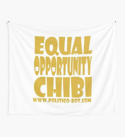 POLITICO'BOT: Equal Opportunity Chibi Wall Tapestry