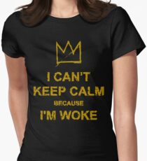I Can't Keep Calm Women's Fitted T-Shirt