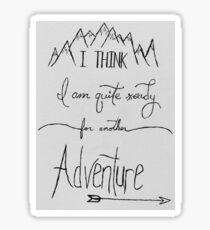 Bereit für ein weiteres Abenteuer Sticker