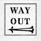 Way Out Sign - Left Arrow by KimDebling