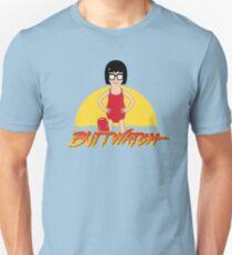 Buttwatch Unisex T-Shirt