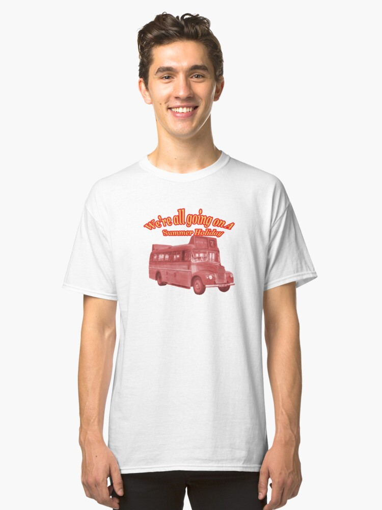 Alternate view of We're All Going On A Summer Holiday Classic T-Shirt