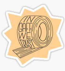 In Gaff vertrauen wir Sticker