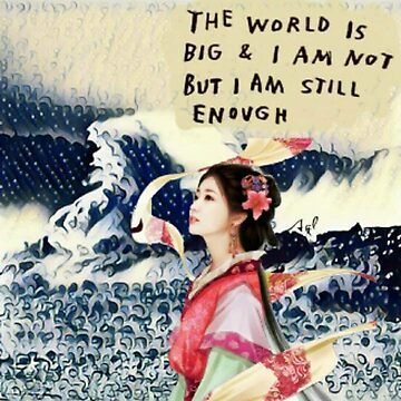 I Am Enough.. by RobynLee