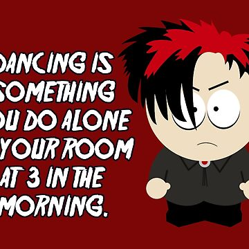 Dancing is something you do alone in your room at 3 in the morning. by nimbus-nought
