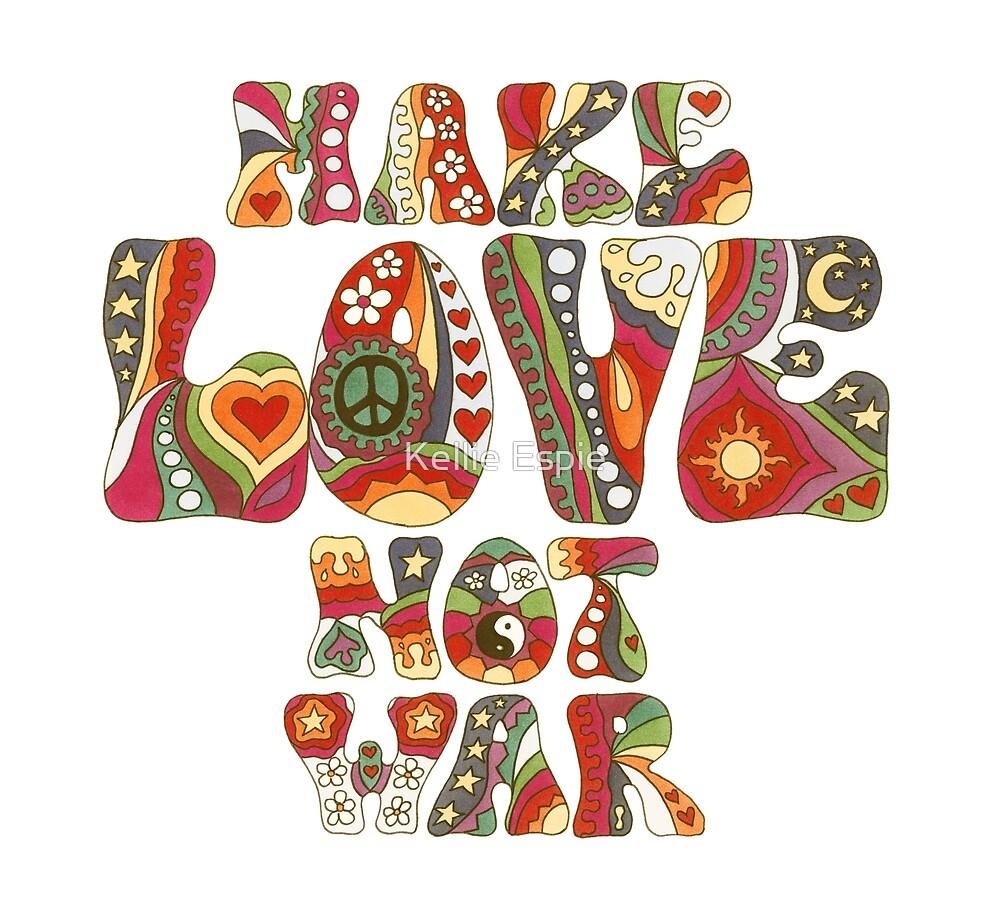 Vintage Love Not War by Kellie Espie