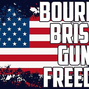 Bourbon, Brisket, Guns, and Freedom by MeowntainCafe