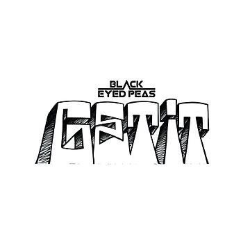 Black Eyed Peas New Song Get It by eightyeightjoe