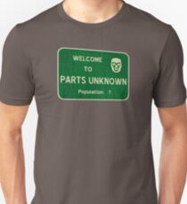 Welcome To Parts Unknown Unisex T-Shirt