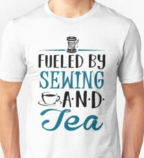 Fueled by Sewing and Tea Unisex T-Shirt