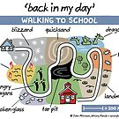 back in my day - walking to school by WrongHands