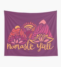 Namasté Y'all Wall Tapestry