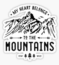 My Heart belongs to the Mountains Sticker