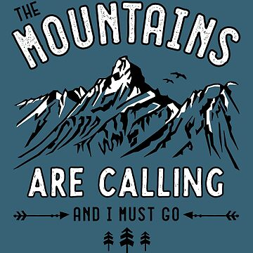 Mountains are Calling by posay