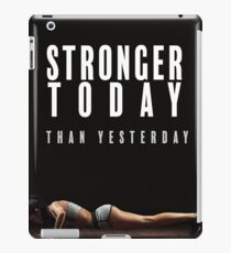 Stronger Today Than Yesterday iPad Case/Skin
