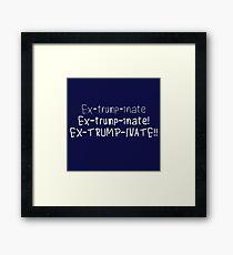 Extrumpinate Framed Print