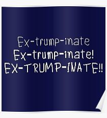 Extrumpinate Poster