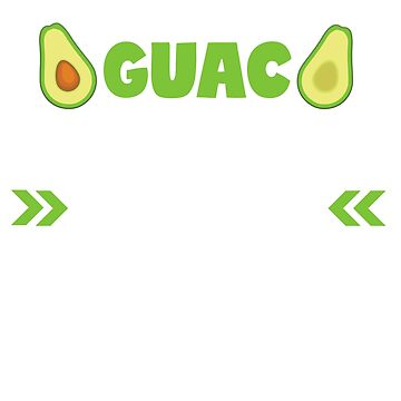 I Know Guac is Extra But So Am I Funny Avocado Guacamole T Shirt by zenspired