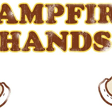 Campfire Hands! by grigs