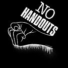 No Handouts by johnspainart