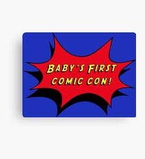 Baby's First Comic Con Canvas Print
