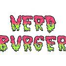 Nerd Burger Slime Text by Nerd Burger