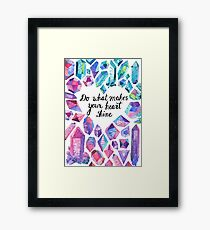 Inspiring quote with colourful crystals Framed Print