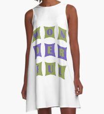 WONDERFUL A-Line Dress