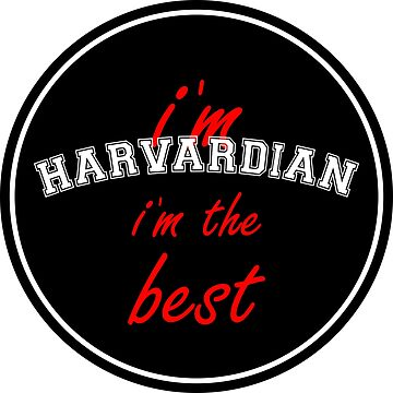 I´m Harvardian, I´m the Best, black circle by Alma-Studio