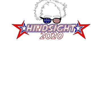 Bernie Sanders Hindsight is 2020 by Shiertdork