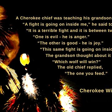 Cherokee Wisdom by saleire