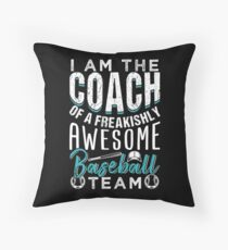Baseball Coach Of A Freakishly Team Floor Pillow