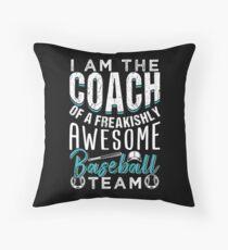 Baseball Coach Of A Freakishly Team Floor Pillow