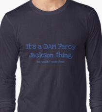 A Dam Percy Jackson Thing T-Shirt