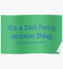 A Dam Percy Jackson Thing Poster