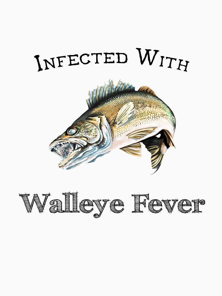Infected With Walleye Fever by pjwuebker