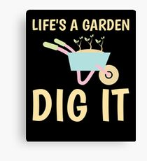 Gardening Gardener Motivational Quote Canvas Print