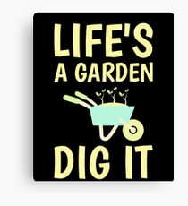 Inspirational Gardening, Gardener, Quote Canvas Print