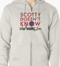SCOTTY DOESN'T KNOW Zipped Hoodie
