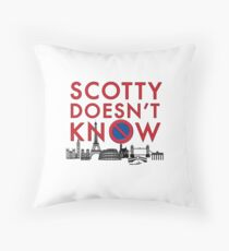 SCOTTY DOESN'T KNOW Floor Pillow