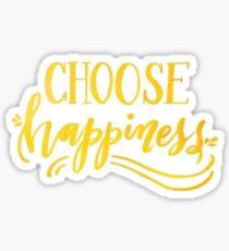 Choose Happiness Sticker Sticker