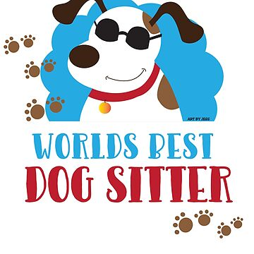 World's Best Dog Sitter Cool Mutt with Sunglasses by JessDesigns