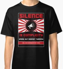 Silence Is Complicity Classic T-Shirt