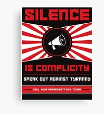 Silence Is Complicity Canvas Print