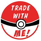 Trade with me! by swinku