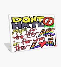 Don't Hate (laptop) Laptop Skin