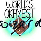 World's Okayest Wizard by pocketsizedquasar