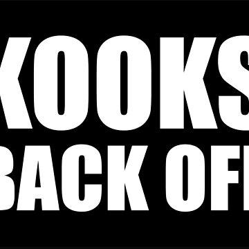 KOOKS BACK OFF by keplercat